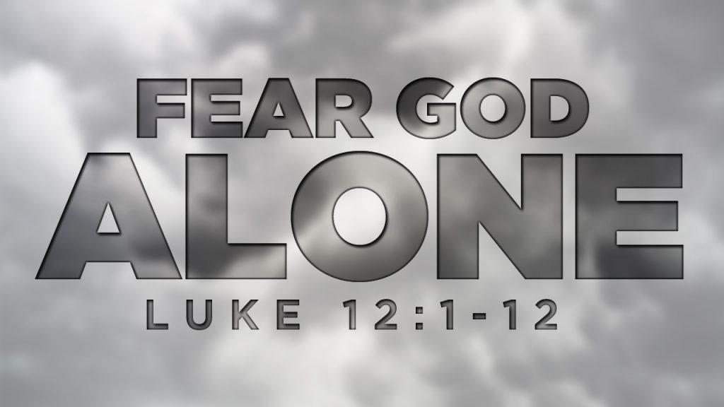 Fear God Alone
