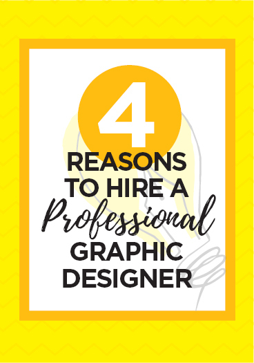 4 Reasons To Hire A Professional Graphic Designer