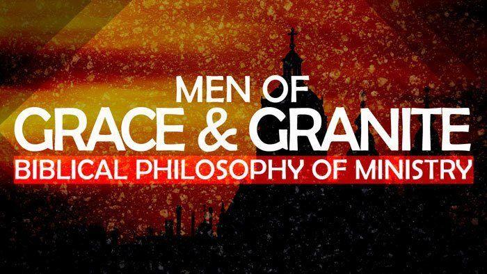 Men of Grace & Granite: Philosophy of Ministry