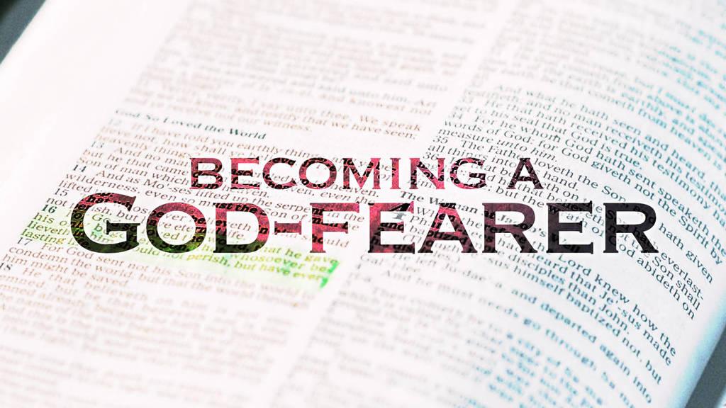 Becoming a God-fearer