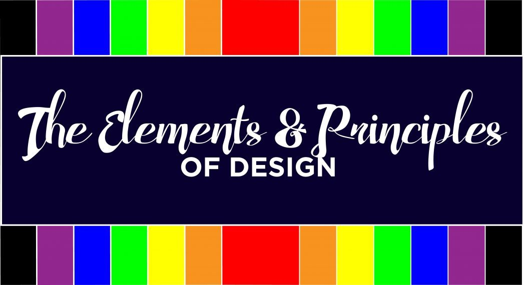 Explain The Principles Of Design : The elements and principles of design
